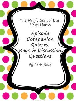 The Magic School Bus Hops Home: Episode Quizzes, Keys & Discussion Questions