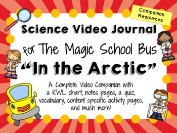 The Magic School Bus: In the Arctic - Video Journal