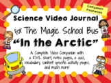 The Magic School Bus: In the Arctic - Companion Video Journal