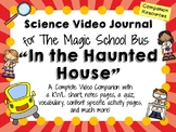 The Magic School Bus: In the Haunted House - Video Journal