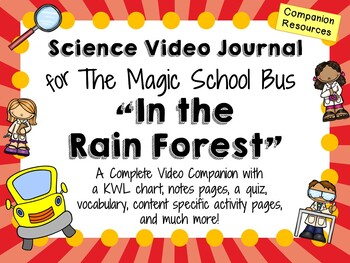 The Magic School Bus: In the Rain Forest - Video Journal