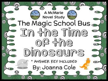 The Magic School Bus In the Time of the Dinosaurs (Joanna Cole) Book Study