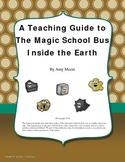 The Magic School Bus Inside The Earth by Joanna Cole: A Teaching Guide