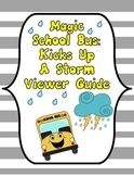 Magic School Bus Kicks Up A Storm Viewer Guide