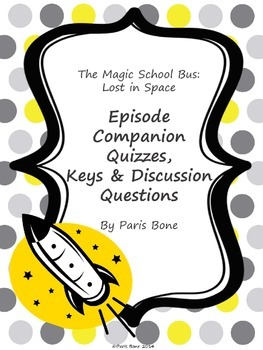 The Magic School Bus Lost in Space: Episode Quizzes, Keys