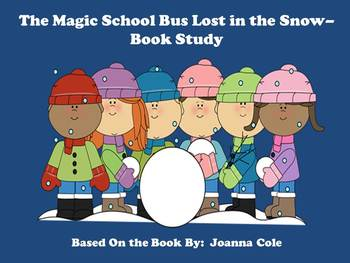 The Magic School Bus Lost in the Snow - Book Study