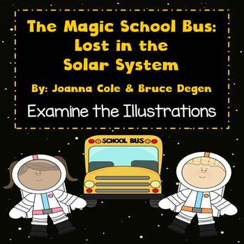 The Magic School Bus: Lost in the Solar System - Examine the Illustrations