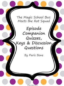 The Magic School Bus Meets the Rot Squad: Video Companion