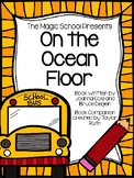 The Magic School Bus On the Ocean Floor (Picture Book) Book Companion