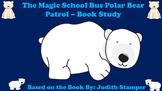 The Magic School Bus Polar Bear Patrol - Book Study