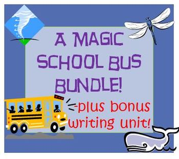 The Magic School Bus Reading Writing and Science Bundle 3 Units or Summer