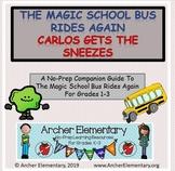 The Magic School Bus Rides Again Carlos Gets the Sneezes N