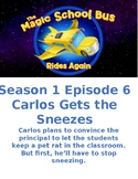 The Magic School Bus: Rides Again - Carlos Gets the Sneezes - S1 E6