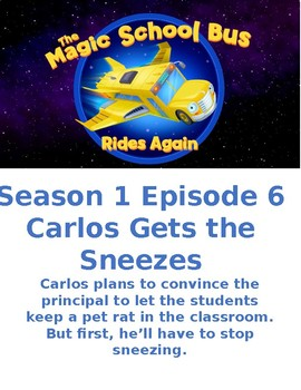 The Magic School Bus: Rides Again - Carlos Gets the Sneezes - S1 E6
