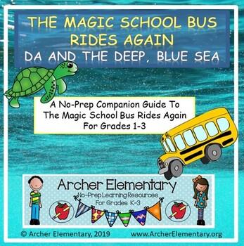 The Magic School Bus Rides Again DA & the Deep Blue Sea: No-Prep Companion Guide