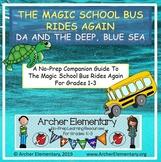 The Magic School Bus Rides Again DA & the Deep Blue Sea: N