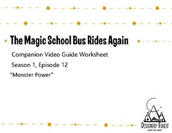 The Magic School Bus Rides Again - Season 1, Episode 12 - Guided Worksheet
