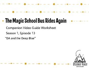 The Magic School Bus Rides Again - Season 1, Episode 13 - Guided Worksheet