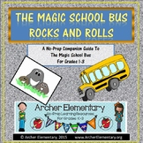 The Magic School Bus Rocks and Rolls: No-Prep Companion Guide