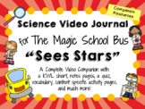 The Magic School Bus: Sees Stars - Video Journal