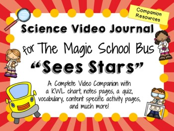 The Magic School Bus: Sees Stars - Video Journal