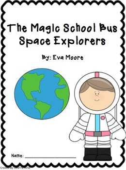The Magic School Bus - Space Explorers  - Fiction and Nonfiction Pairing