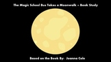 The Magic School Bus Takes a Moonwalk - Book Study