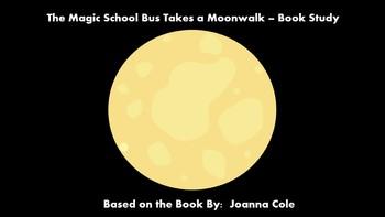 The Magic School Bus Takes a Moonwalk - Book Study