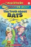 The Magic School Bus: The Truth About Bats Ch. 1-4 Assessment