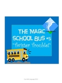 The Magic School Bus Twister Trouble Chapter Comprehension Worksheets Reading