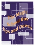 The Magic School Bus Ups and Downs- Activities