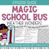 The Magic School Bus - Weather Wonders