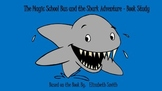 The Magic School Bus and the Shark Adventure - Book Study