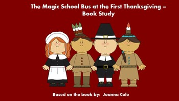 The Magic School Bus at the First Thanksgiving - Book Study