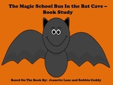 The Magic School Bus in the Bat Cave - Book Study