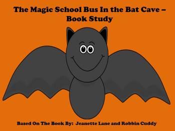 The Magic School Bus in the Bat Cave - Book Study