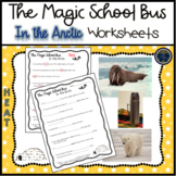 The Magic School Bus In the Arctic (Heat) Worksheets