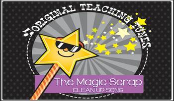 Song: The Magic Scrap Clean Up