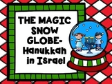 The Magic Snow Globe - Christmas Around the World - Israel