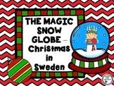 The Magic Snow Globe - Christmas Around the World – Sweden