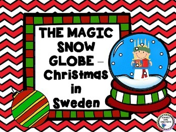 The Magic Snow Globe - Christmas Around the World – Sweden