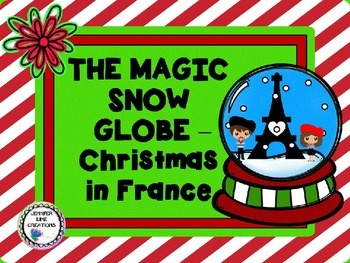The Magic Snow Globe - Christmas in France Story Sample