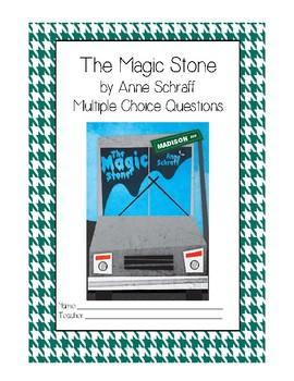 The Magic Stone Multiple Choice Questions for High Interest Low Reading Level