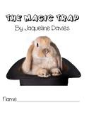 The Magic Trap-- A Novel Study