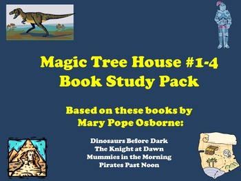 The Magic Tree House #1-4  Book Study Pack
