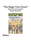 """""""The Magic Tree House"""" #10 (Ghost Town) Chapter Questions"""