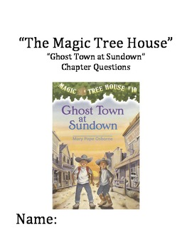 """The Magic Tree House"" #10 (Ghost Town) Chapter Questions"