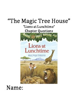 """The Magic Tree House"" #11 (Lions) Chapter Questions"