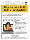 The Magic Tree House #2: The Knight at Dawn Vocabulary List