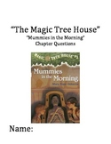 """""""The Magic Tree House"""" #3 (Mummies) Chapter Questions"""